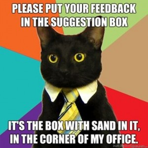 Business-Cat-Meme-Cat-Meme-Funny-lol-pictures-cats-jokes-put-your-feedback-in-my-suggestion-box__zpsd4a9ba85-300x300